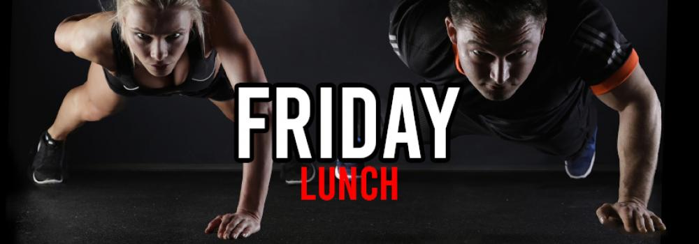 hiit friday lunch